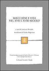 Macchine e vita nel XVII e XVIII secolo