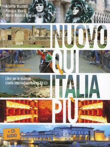 Nuovo Qui Italia più. Corso di lingua italiana per stranieri. Con CD Audio.pdf