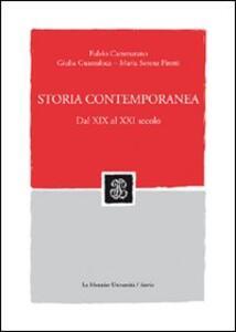 Storia contemporanea. Dal XIX al XXI secolo. Con CD-ROM - Fulvio Cammarano,Giulia Guazzaloca,M. Serena Piretti - copertina