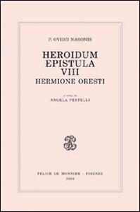Heroidum epistula VIII. Hermione Oresti - P. Nasone Ovidio - copertina