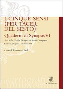 Foto Cover di Quaderni di Synapsis. Vol. 6: I cinque sensi (per tacer del sesto)., Libro di  edito da Mondadori Education