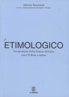 Daddyswing.es Dizionario etimologico della lingua italiana. Con Contenuto digitale per download e accesso on line Image