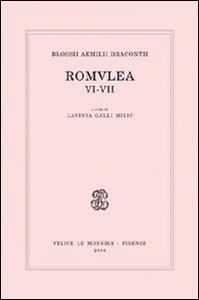 Libro Blossii Aemilii Dracontii. Romulea VI-VII