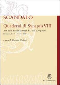 Foto Cover di Quaderni di Synapsis. Vol. 8: Scandalo., Libro di  edito da Mondadori Education