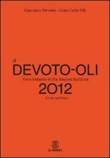 Ipabsantonioabatetrino.it Il Devoto-Oli. Vocabolario della lingua italiana 2012. Con espansione online Image