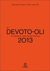 Il Devoto-Oli. Vocabolario della lingua italiana 2013