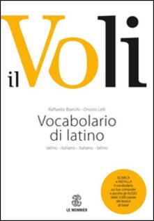 Librisulrazzismo.it Il Voli. Vocabolario di latino. Latino-italiano, italiano-latino. Con schede grammaticali-Vademecum del latinista. Con espansione online Image