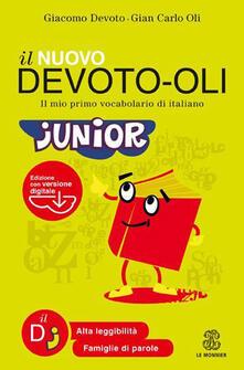 Winniearcher.com Il nuovo Devoto-Oli junior. Il mio primo vocabolario di italiano. Ediz. ad alta leggibilità. Con software Image