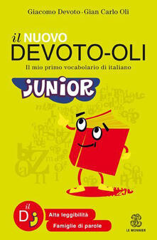 Museomemoriaeaccoglienza.it Il nuovo Devoto-Oli junior. Il mio primo vocabolario di italiano. Ediz. ad alta leggibilità Image