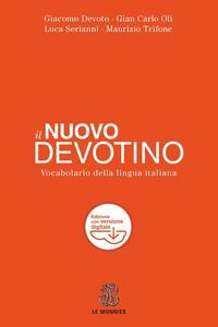 Il nuovo Devotino. Vocabolario della lingua italiana. Con aggiornamento online - copertina