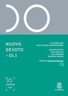 Lpgcsostenible.es Nuovo Devoto-Oli. Il vocabolario dell'italiano contemporaneo 2020. Con App scaricabile su smartphone e tablet Image