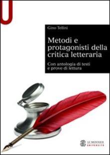 Festivalpatudocanario.es Metodi e protagonisti della critica letteraria. Con antologia di testi e prove di lettura Image