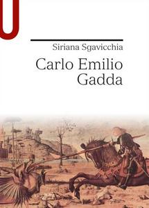 Libro Carlo Emilio Gadda Siriana Sgavicchia