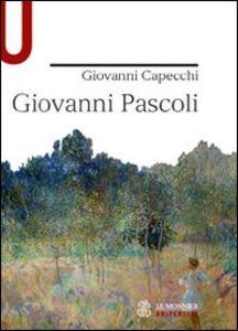 Libro Giovanni Pascoli Giovanni Capecchi