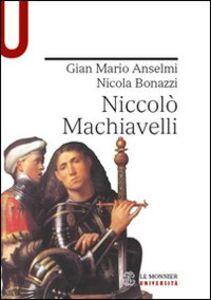 Foto Cover di Niccolò Machiavelli, Libro di Nicola Bonazzi,G. Mario Anselmi, edito da Mondadori Education