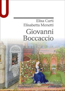 Libro Giovanni Boccaccio Elisa Curti , Elisabetta Menetti