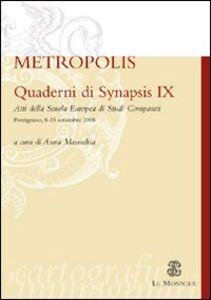 Libro Quaderni di Synapsis. Vol. 9: Metropolis.