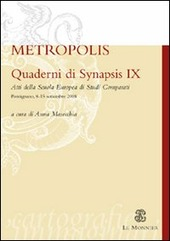 Quaderni di Synapsis. Vol. 9: Metropolis.