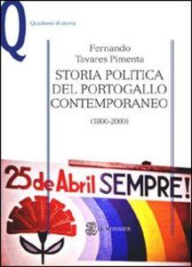 Foto Cover di Storia politica del Portogallo contemporaneo (1800-2000), Libro di Fernando Tavares Pimenta, edito da Mondadori Education
