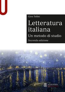 Letteratura italiana. Un metodo di studio - Gino Tellini - copertina