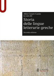 Storia delle lingue letterarie greche - Albio Cesare Cassio - copertina