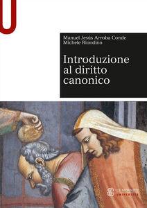 Libro Introduzione al diritto canonico Manuel Jesús Arroba Conde , Michele Riondino