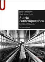 Storia contemporanea. Dal XIX al XXI secolo