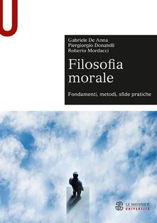 Writersfactory.it Filosofia morale. Fondamenti, metodi, sfide pratiche Image