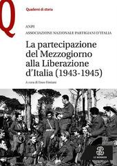 La partecipazione del Mezzogiorno alla Liberazione d'Italia (1943-1945)
