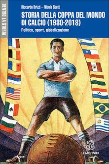 Winniearcher.com Storia della Coppa del mondo di calcio (1930-2018). Politica, sport, globalizzazione Image