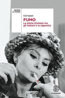 Antondemarirreguera.es Fumo. La storia d'amore tra gli italiani e la sigaretta Image