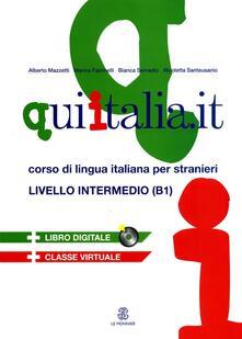 Winniearcher.com Qui Italia.it. Corso di lingua italiana per stranieri. Livello B1. Con CD-ROM. Con CD Audio Image