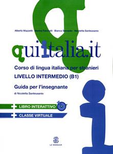 Libro QUI ITALIA.IT. Corso di lingua italiana per stranieri. Livello intermedio. Guida per l'insegnante. Con CD Audio formato MP3. Con DVD-ROM