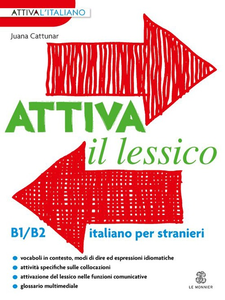 Libro Attiva il lessico (B1/B2). Per esercitarsi con i vocaboli in contesto Juana Cattunar
