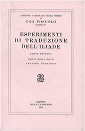 Opere. Vol. 3/2: Esperimenti di traduzione dell'iliade.