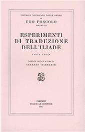 Opere. Vol. 3/3: Esperimenti di traduzione dell'iliade.