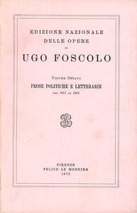 Opere. Vol. 8: Prose politiche e letterarie (1811-1816). - Ugo Foscolo - copertina