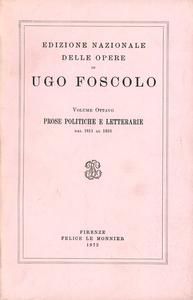 Libro Opere. Vol. 8: Prose politiche e letterarie (1811-1816). Ugo Foscolo