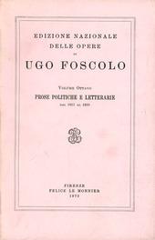 Opere. Vol. 8: Prose politiche e letterarie (1811-1816).
