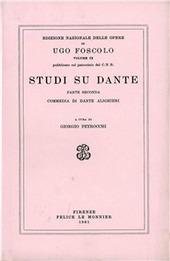 Opere. Vol. 9/2: Studi su Dante.