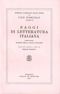 Libro Opere. Vol. 11\1: Saggi di letteratura italiana. Ugo Foscolo