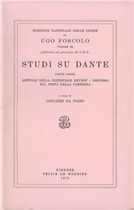 Libro Opere. Vol. 9\1: Studi su Dante. Ugo Foscolo