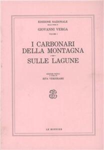 Libro I carbonari della montagna-Sulle lagune Giovanni Verga