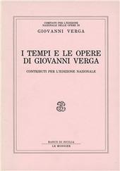 I tempi e le opere di Giovanni Verga. Contributi