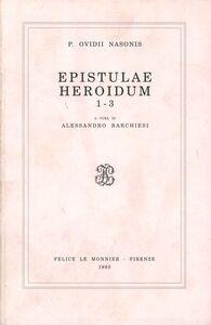 Foto Cover di Epistulae heroidum 1-3, Libro di P. Nasone Ovidio, edito da Mondadori Education