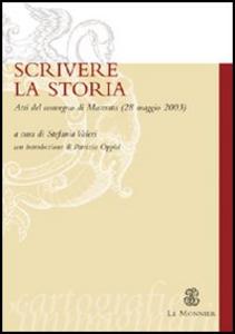 Libro Scrivere la storia. Atti del Convegno (Macerata, 28 maggio 2003)