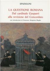 La questione romana. Dal cardinale Gasparri alla revisione del concordato