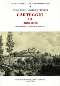 Libro Carteggio (1846-1863) Cosimo Ridolfi , Giampietro Vieusseux