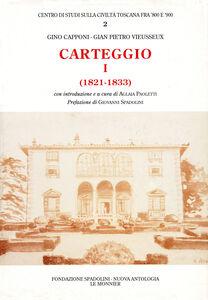 Libro Carteggio (1821-1833) Gino Capponi , Giampietro Vieusseux