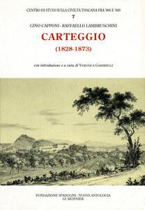Carteggio (1828-1873) - Gino Capponi,Raffaello Lambruschini - copertina